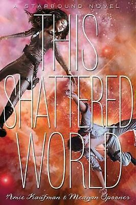 This Shattered World by Amie Kaufman (English) Hardcover Book Free Shipping!