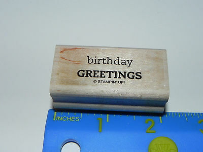 Stampin Up Rubber Stamp - Phrase - Birthday Greetings