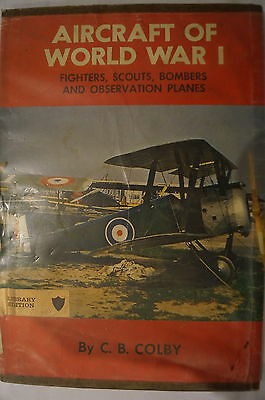 WW1 British German US Aircraft Fighters Bombers Scouts Reference Book