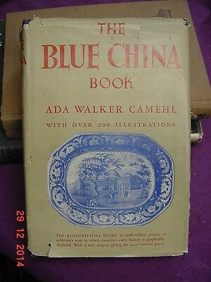 The Blue China Book an Authoritive Guide to Straffordshire Pottery 1946