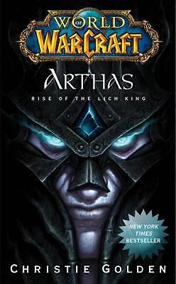 Arthas: Rise of the Lich King by Christie Golden Mass Market Paperback Book (Eng