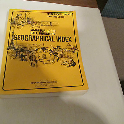 AMATEUR RADIO CALL GEOGRAPHICAL INDEX, 1985-86, 655 PAGES, BUCKMASTER PUBLISHING
