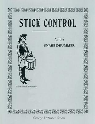 Stick Control: For the Snare Drummer by George Lawrence Stone (English) Paperbac