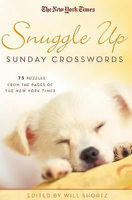 The New York Times Snuggle Up Sunday Crosswords: 75 Puzzles from the Pages of T