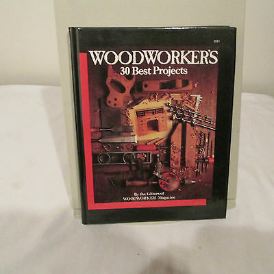 Woodworker's 30 Best Projects, Tab #3021, 1988, 212 Pages, Hard Bound