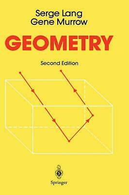 GEOMETRY: A HIGH School Course by Serge Lang (English