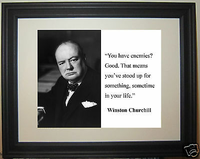 """Winston Churchill  """"enemies...."""" Famous Quote Matted & Framed Photo #mh1"""