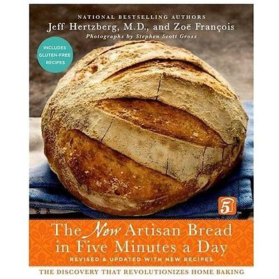 The New Artisan Bread in Five Minutes a Day - Hertzberg, Jeff, M.D./ Fran?ois, Z