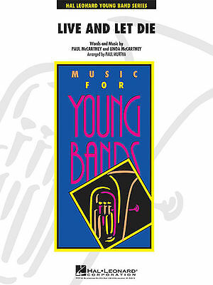 Live And Let Die - Young Concert Band (Score & Parts) 4004133