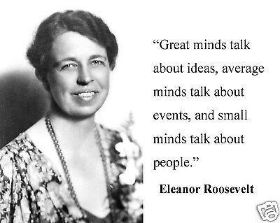 "Eleanor Roosevelt  "" great minds"" Quote 8 x 10 Photo Picture #gm2"