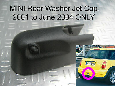 MINI Rear Wiper Washer Jet Nozzle Cover Cap 2001 2002 2003 to EARLY2004 Cooper S
