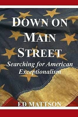 Down on Main Street by Ed Mattson (English) Paperback Book Free Shipping!