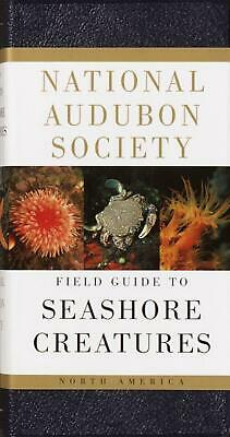 National Audubon Society Field Guide to North American Seashore Creatures by Nor