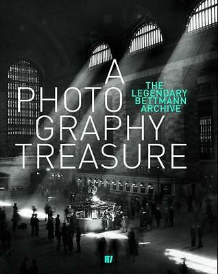 a photography treasure   the legendary bettmann archives Mendack  Susanne Neuf