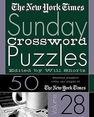 The New York Times Sunday Crossword Puzzles  Vol. 28