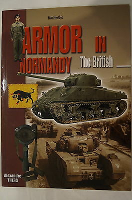 WW2 British Armor In Normandy Churchill Cromwell Tanks Reference Book