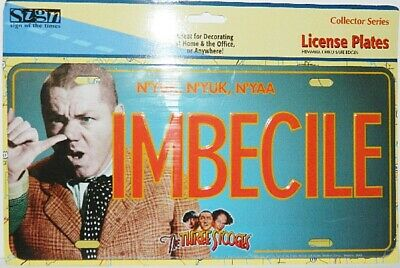 "The Three Stooges featuring Curly ""IMBECILE"" Metal Car License Plate, NEW UNUSED"