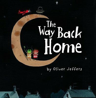 The Way Back Home by Oliver Jeffers (Paperback Book) 9780007182329