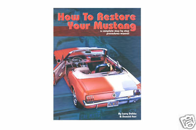 """1965-1968 Ford """"HOW To Restore Your Mustang"""" Book"""