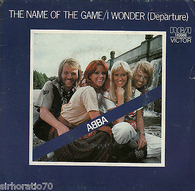 ABBA The Name Of The Game / I Wonder (Departure) 45 P/ S