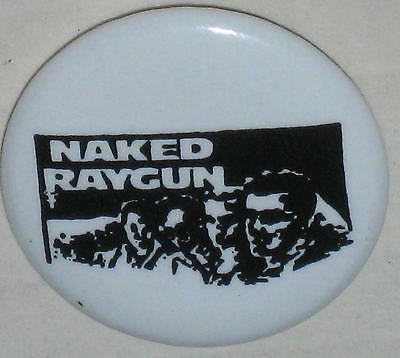 """1980's """"Naked Raygun"""" Tour Pin Approx 3/4"""""""