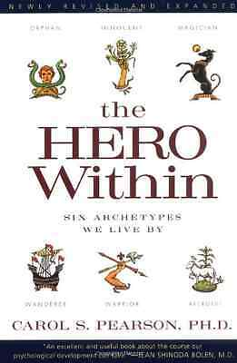 The Hero Within: Six Archetypes We Live by - Paperback NEW Pearson, Carol  2016-