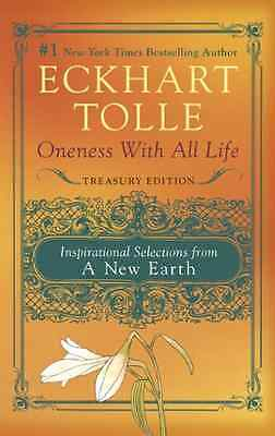Oneness with All Life: Inspirational Selections from a  - Paperback NEW Tolle, E