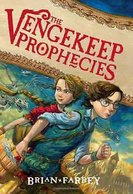 The Vengekeep Prophecies - Hardcover NEW Farrey, Brian 2012-10-23