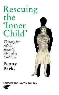 Rescuing the Inner Child: Therapy for Adults Sexually A - Paperback NEW Parks, P