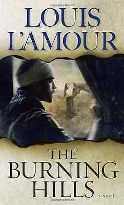 The Burning Hills - L'Amour, Louis NEW Mass Market Paperback 31 May 1999