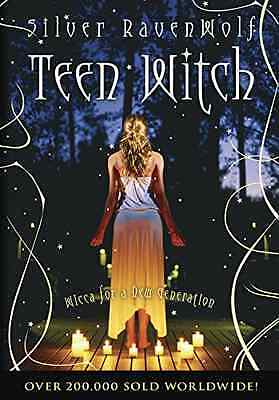 Teen Witch: Wicca for a New Generation - RavenWolf, Silv NEW Paperback 30 Sep 19