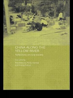 China Along the Yellow River: Reflections on Rural Society by Cao Jinqing (Engli