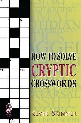 How to Solve Cryptic Crosswords, Skinner, Kevin, Paperback, New