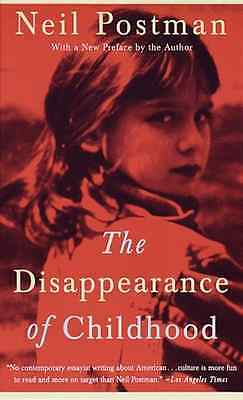 The Disappearance of Childhood - Paperback NEW Postman, Neil 1996-01-01