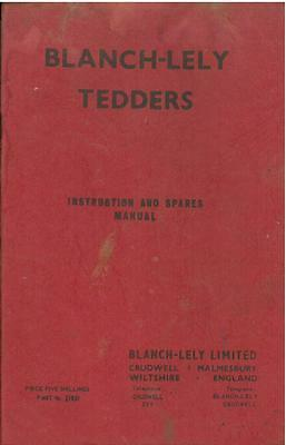 BLANCH LELY TEDDER Operators Manual With Parts List- Hb1 **Original**
