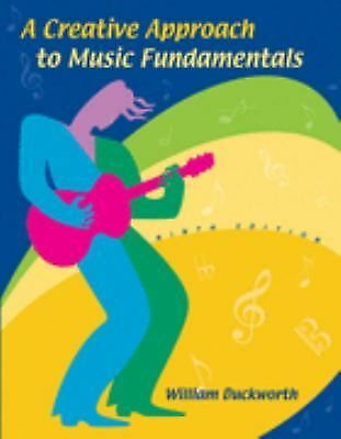 A Creative Approach to Music Fundamentals (with CD-ROM and Keyboard Booklet) by