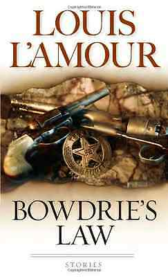 Bowdrie's Law - Mass Market Paperback NEW L'Amour, Louis 2013-03-20