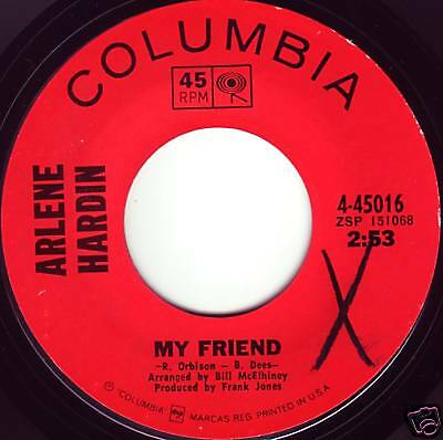 ARLENE HARDIN My Friend ((**NEAR MINT 45**)) from 1969