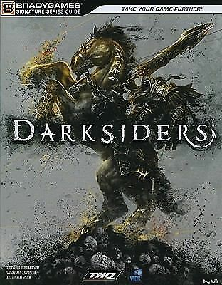 Darksiders Signature Series Strategy Guide (Bradygames Signature Guides), Doug W