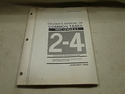 USGI ARMY STP 21-24-SMCT Soldier's Manual of Common Tasks Skill Levels 2-4 1989