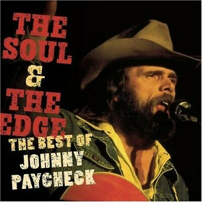Johnny Paycheck - Soul & the Edge: The Best of Johnny Paycheck [New CD]