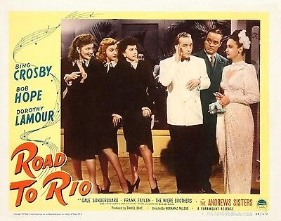 THE ANDREWS SISTERS * BING CROSBY & BOB HOPE * ROAD TO RIO * 11x14 LC print 1947