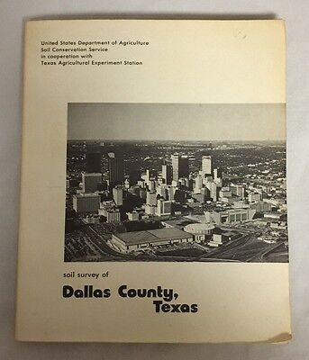 Soil Survey of Dallas County Texas Department of Agriculture Fold Out Maps