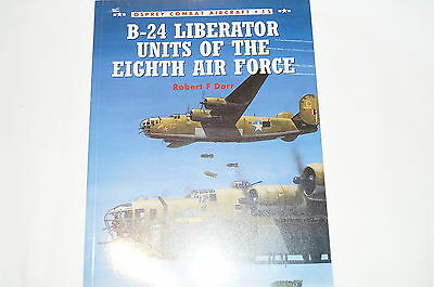 WW2 USAAF B-24 Liberator Units 8th Air Force Osprey Reference Book