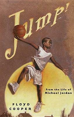 Jump!: From the Life of Michael Jordan by Floyd Cooper (English) Hardcover Book