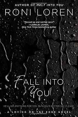 Fall Into You - Paperback NEW Loren, Roni 2012-12-31