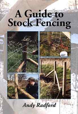 A Guide to Stock Fencing - Paperback NEW Radford, Andy 2013-09-20