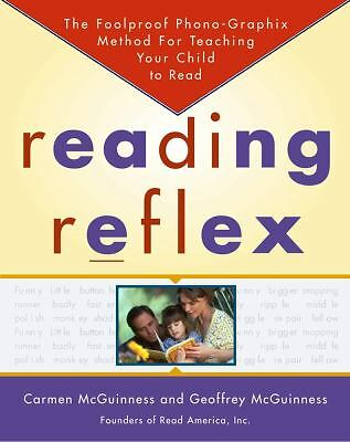 Reading Reflex: The Foolproof Phono-Graphix Method for Teaching Your Child to Re