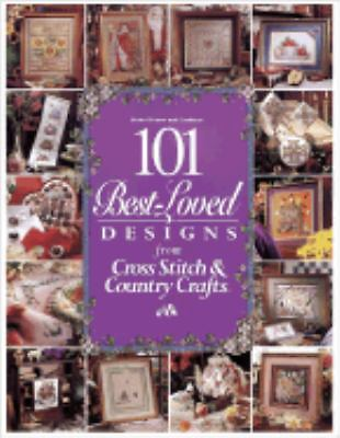 101 Best-Loved Designs from Cross Stitch & Country Crafts by