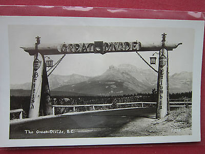THE GREAT DIVIDE,B.C. ALTITUDE 5332 feet vintage B&W R.P. postcard  c.1930's